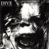 Dive - First Album