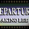 DEPARTURE / Akino Lee