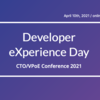 Developer eXperience Day CTO/VPoE Conference 2021メモ #dxd2021
