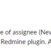 Redmine issue assign notice plugin を作りました