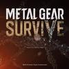 フリプ勢には『METAL GEAR SURVIVE(メタルギアサヴァイブ)』を遊んでほしい