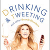 Read Online Drinking and Tweeting and Other Brandi Blunders by Brandi Glanville Book or Download in PDF