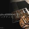 Fujitsu TEN α5000M #2 ③ 修理・カスタマイズ