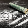 The History of The King of Cocaine in Three Minutes