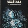 MONIQUE WATTEAU『LA COLÈRE VÉGÉTALE』(モニク・ワトー『植物の怒り』)