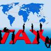 海外でビジネスするなら知っておきたい世界の税金事情
