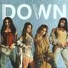 Down - Fifth Harmony ft. Gucci Mane 歌詞和訳で覚える英語