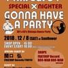 今週末はPRIDE & JOY x GONNA HAVE A PARTY!!
