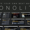 MONOLITH: Create Your Own BEAT-MACHINE