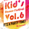 KIDS DACNE FESTIVAL Vol6フライヤー