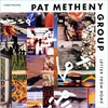 Letter from Home / PAT METHENY GROUP (1989/2018 ハイレゾ 44.1/24)