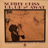 UP, UP AND AWAY/SONNY CRISS
