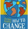 How to Change the World 〜チェンジ・マネジメント3.0〜 を出版しました。