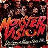 フリースタイルダンジョン「MONSTAR VISION」が熱い!!