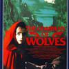 3分で映画『狼の血族』を語れるようになるネタバレあらすじ