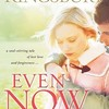 """""FB2"""" Even Now (writer Karen Kingsbury) Link,story ohne,,Bezahlung.autor disconnesso 301 Plus 302,,360°"