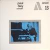 Paul Bley: Ramblin' (1966) 美しいメカニカルな仕組みを見ているような、気味の良さ
