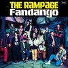 THE RAMPAGE from EXILE TRIBE の新曲 Fandango 歌詞