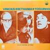 Vinicius + Bethania + Toquinho / la Fuga