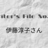 【Writer's File No.1】伊藤淳子さん。ライターになりたくてなったわけではない