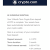 Crypto.com [ビットコイン定期口座] 満期 編