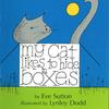 ★My Cat Likes to Hide in Boxes(仮題『はこが だいすき、わたしの ねこ』)