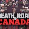 ゾンビをなぎ倒すアポカリプスACT『Death Road to Canada』がSwitchで4/16海外リリース