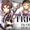 The QUEEN of PURPLE 新曲 「TRIGGER」公開! / Tokyo 7th シスターズ
