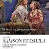 素晴らしく非日常~オペラ『サムソンとデリラ』