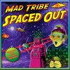 Mad Maxx + Space Tribe = Mad Tribe