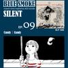 BLUE SMOKE SILENT|EP.9|Candy