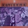 Eric Dolphy: At The Five Spot, Vol. 1 (1961) ドルフィーの管の響き、マルのピアノの響き(RVGもう少し)