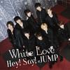 White Love【パート割&歌詞】Hey! Say! JUMP