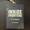 Inside Frontend #3 レポート