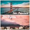 アメリカ・サンフランシスコからロサンゼルスへの4つの行き方・移動手段