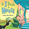 If I build a House  by Chris Van Dusen