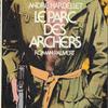 :André HARDELLET『Le Parc des Archers』(アンドレ・アルデレ『アルシェの園』)