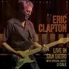エリック・クラプトン、21世紀で最高のステージといわれる2007年のライヴ・アルバム日本盤、リリース決定!!