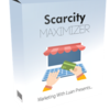 Scarcity Maximizer Review: Huge discount and special bonuses