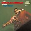 Charles Mingus Quintet & Max Roach (Debut, 1955)
