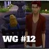 【Sims4 WG】#12 枯渇