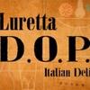 伊) Luretta D.O.P. Italian Deli @ 1Utama