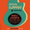 ベルギーのジャンゴ祭り。第15回Festival Django@Liberciesのラインナップ