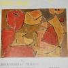 「パウル・クレー。終わらないアトリエ」。2011.5.31~7.31。東京国立近代美術館。