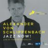 Alexander von Schlippenbach: Jazz Now! (Live At Theater Gütersloh) (2015) シッリペンバッハによるラスト・デイト