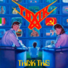 Toxik「Think This」