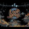 やたらとローカロリーな脳死ゲーム「Loop Hero」