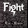FIGHT  『WAR of WORDS』