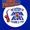 FIRST PRESSINGS THE HISTORY OF RHYTHM & BLUES VOLUME 2 : 1952