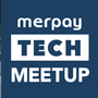 Merpay Tech Meetup #4 申し込みは明後日まで #メルペイなう vol.4